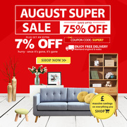 August Super Sale   Up to 75% Off + Flat 7% Off On All Furniture